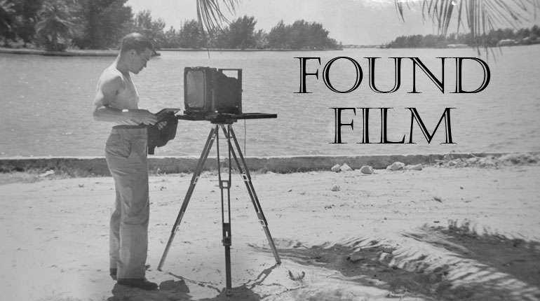Found Film – Discovering Lost Memories!
