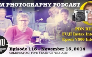 Film Photography Podcast  –  Episode 113 – November 15, 2014