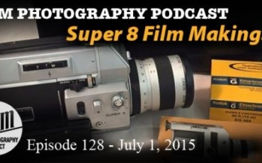 Film Photography Podcast 128 – July 1, 2015