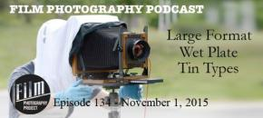 Film Photography Podcast 134
