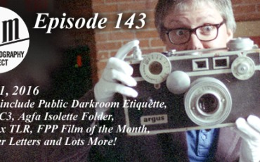 Film Photography Podcast 143
