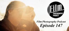 Film Photography Podcast 147