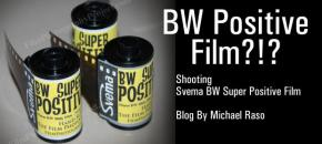 "Shooting FPP's ""Super Positive"" BW Slide Film"