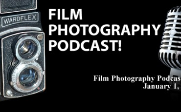 Film Photography Podcast 157 – January 1, 2017