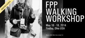 FPP Walking Workshop 2014! May 16-18! Be There!