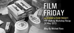 FPP Walking Workshop Recap on Kodak's FILM FRIDAY!