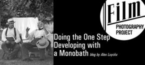 Doing the One Step – Developing with a Monobath