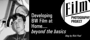 Developing BW at Home…Beyond the Basics