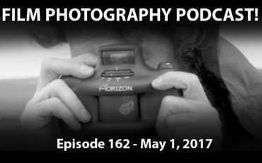 Film Photography Podcast 162