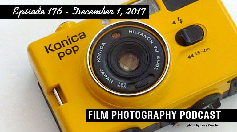 Film Photography Podcast 176