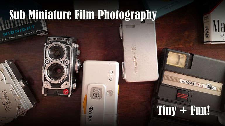 Shooting Sub Miniature Film!