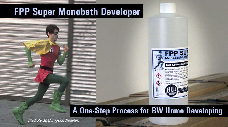 FPP Super Monobath One-Step BW Developer!