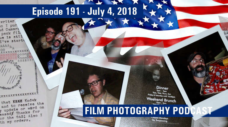 Film Photography Podcast 191
