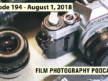 Film Photography Podcast 194