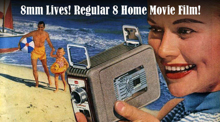 8mm Lives! Regular 8mm Home Movie Film!