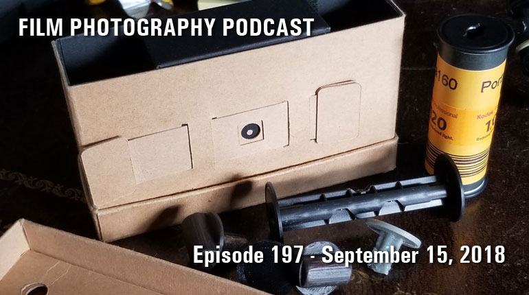 Film Photography Podcast 197