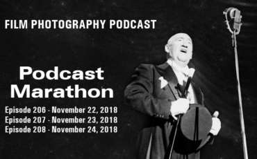 Film Photography Podcast 206 – 207 – 208