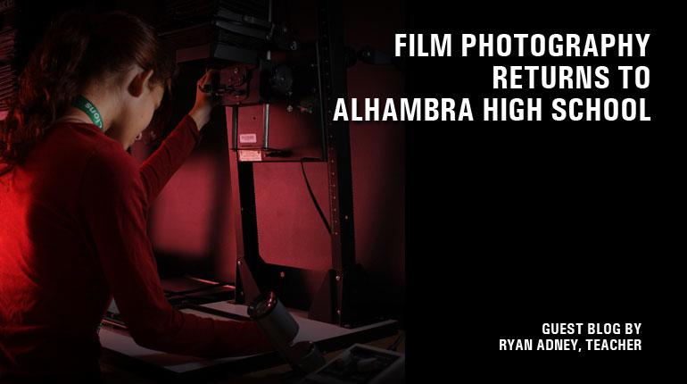 Film Photography Returns To Alhambra High School!