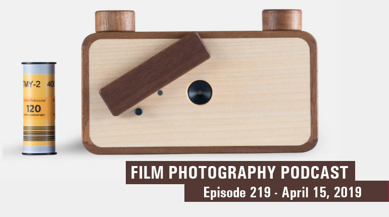 Film Photography Podcast 219