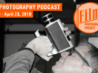Film Photography Podcast 220