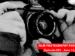 Film Photography Podcast 225