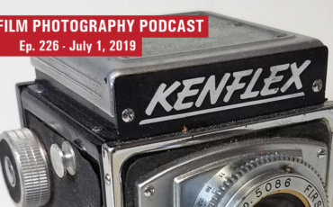 Film Photography Podcast 226