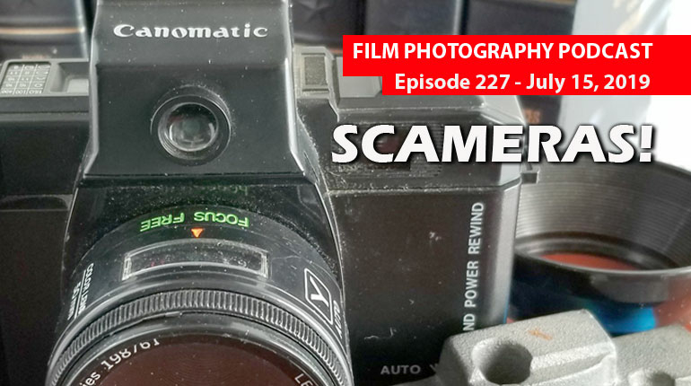 Film Photography Podcast 227