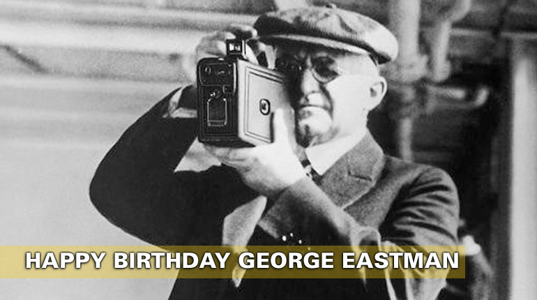 Happy Birthday George Eastman!