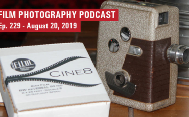 Film Photography Podcast 229