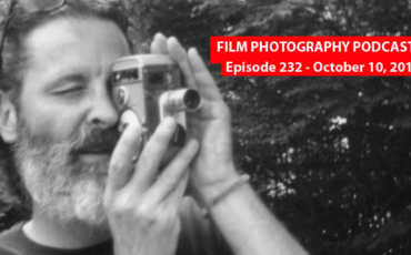 Film Photography Podcast 232