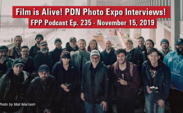 Film is Alive and Well! PDN Photo Expo Podcast Interviews!