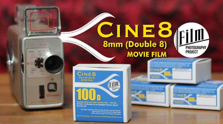 Introducing Cine8 Color Positive 100D 8mm Movie Film
