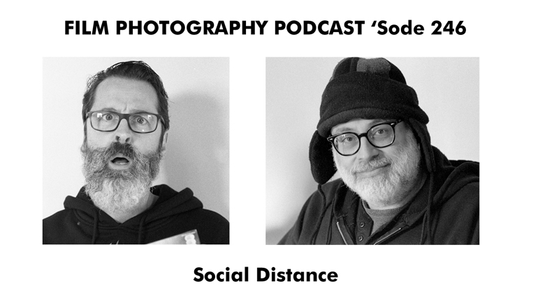 Film Photography Podcast 246