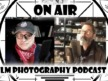 Film Photography Podcast 248 (YouTube Simulcast)