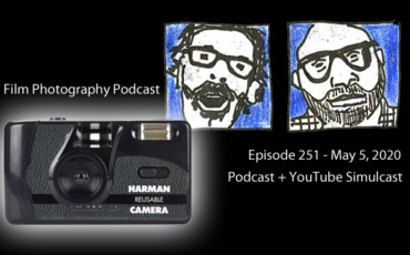 Film Photography Podcast 251