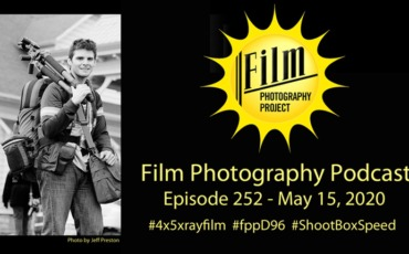 Film Photography Podcast 252