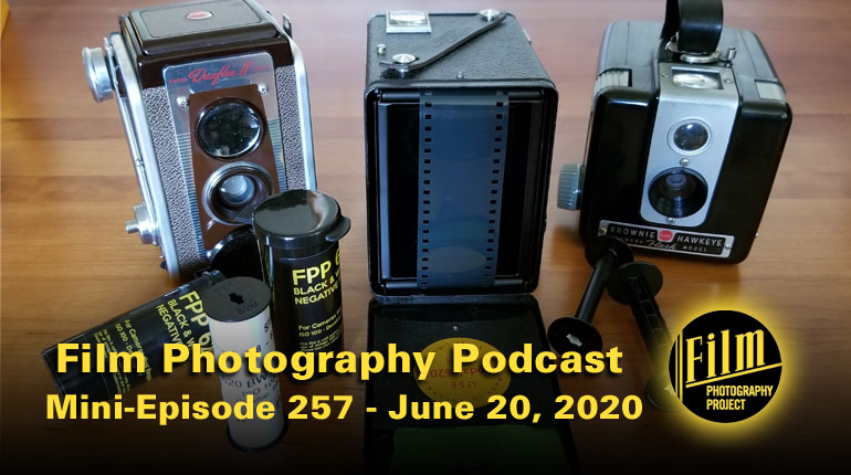Film Photography Podcast 257