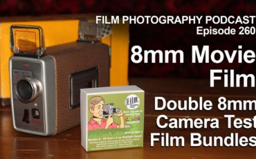 Film Photography Podcast 260
