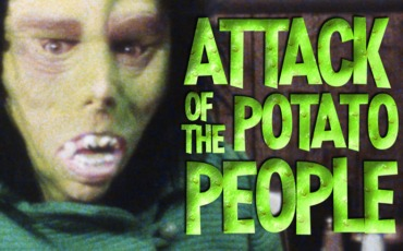 Filmmaking Friday – Attack of the Potato People – 1984 Super 8 Short Film