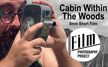 Filmmaking Friday – Cabin Within The Woods – 8mm Short Film