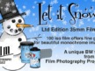 Let It Snow! LTD Edition 35mm BW Film!