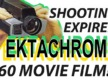 The Last Word on Shooting Expired Ektachrome 160 Movie Film!?