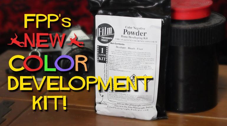 "FPP's ""NEW"" Color Negative Home Development Kit!"