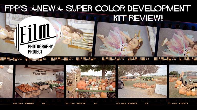 "FPP's ""New"" Super Color Negative Development Kit"
