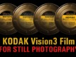 Kodak Vision3 Movie Film for your Still Photography!