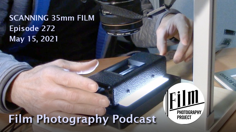 Film Photography Podcast 272