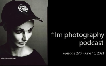 Film Photography Podcast 273